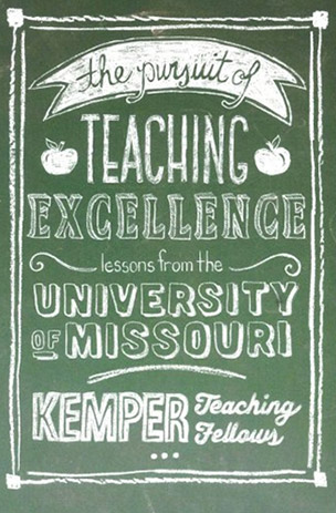 Book cover: The Pursuit of Teaching Excellence: Lessons from the University of Missouri Kemper Teaching Fellows